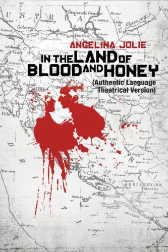 IN THE LAND OF BLOOD AND HONEY (feature)(2010)